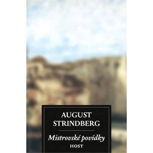 Mistrovské povídky - Augu Strindberg
