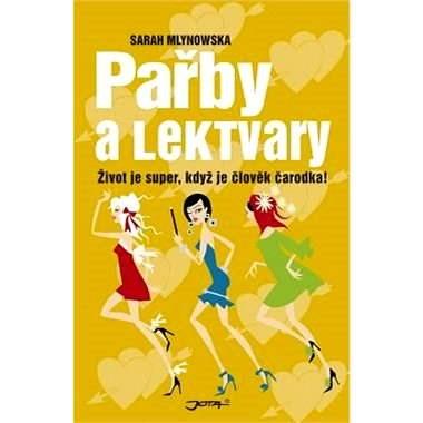 Pařby a lektvary - Sarah Mlynowska