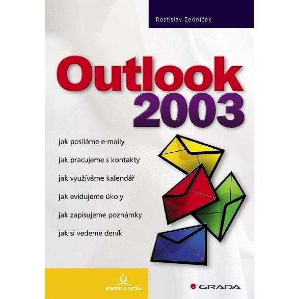 Outlook 2003 - Rostislav Zedníček