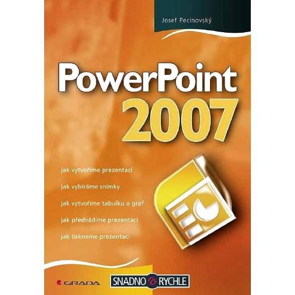 PowerPoint 2007 - Josef Pecinovský