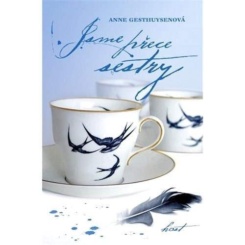 Jsme přece sestry - Anne Gesthuysenová