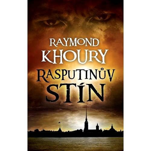 Rasputinův stín - Raymond Khoury