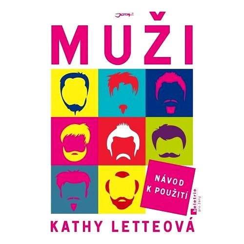 Muži: Návod k použití - Kathy Letteová