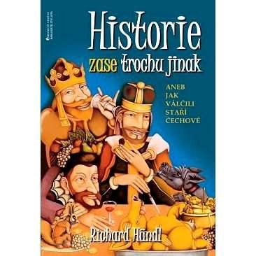 Historie zase trochu jinak - Richard Händl