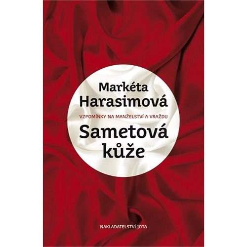 Sametová kůže - Markéta Harasimová