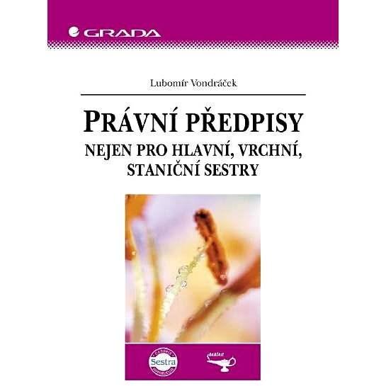 Právní předpisy - Lubomír Vondráček