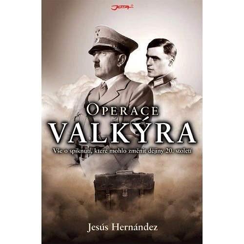 Operace Valkýra - Jesús Hernández