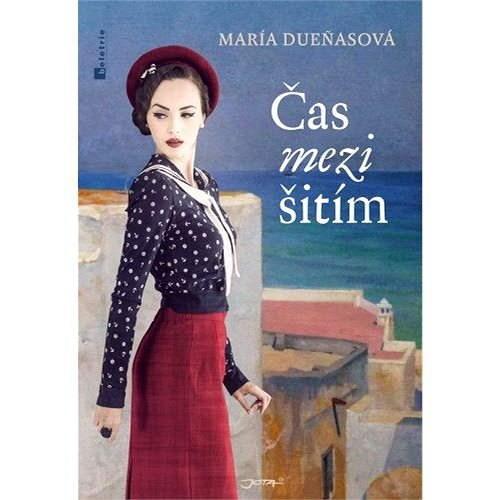 Čas mezi šitím - María Duenasová