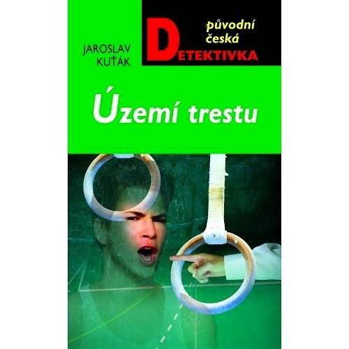 Území trestu - Jaroslav Kuťák