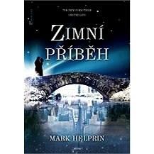 Zimní příběh - Mark Helprin