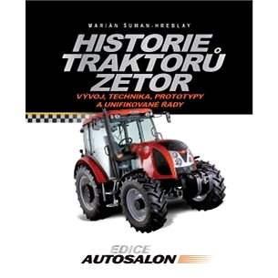 Historie traktorů Zetor - Marián Šuman-Hreblay
