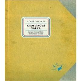 Knoflíková válka - Louis Pergaud