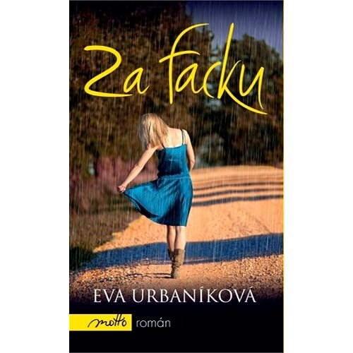 Za facku - Eva Urbaníková