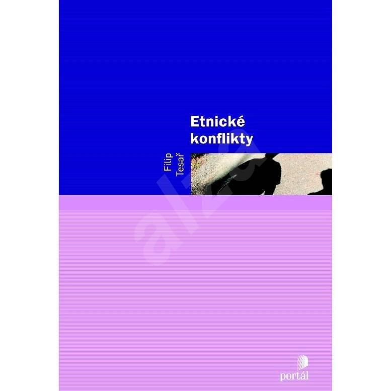 Etnické konflikty - Filip Tesař
