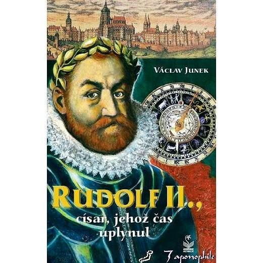 Rudolf II - Václav Junek
