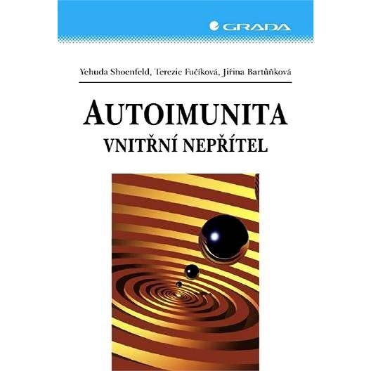Autoimunita - Yehuda Shoenfeld
