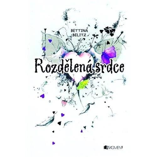 Bettina Belitz – Rozdělená srdce - Bettina Belitz