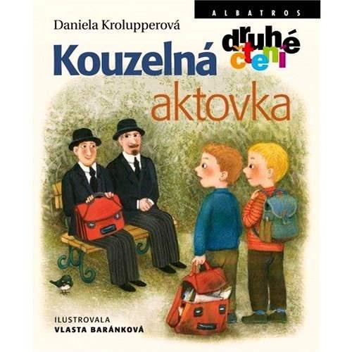 Kouzelná aktovka - Daniela Krolupperová