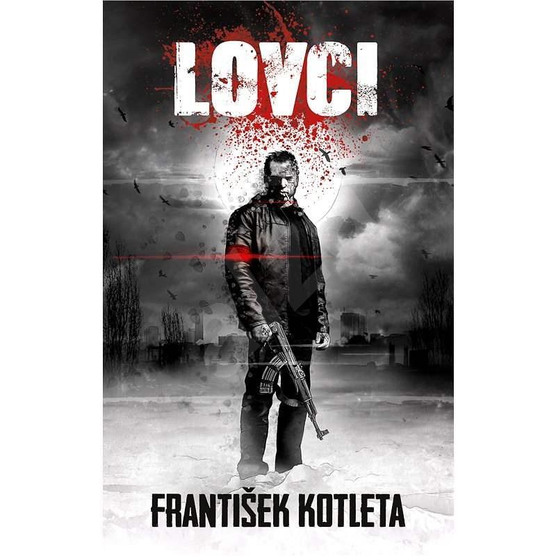 Lovci - František Kotleta