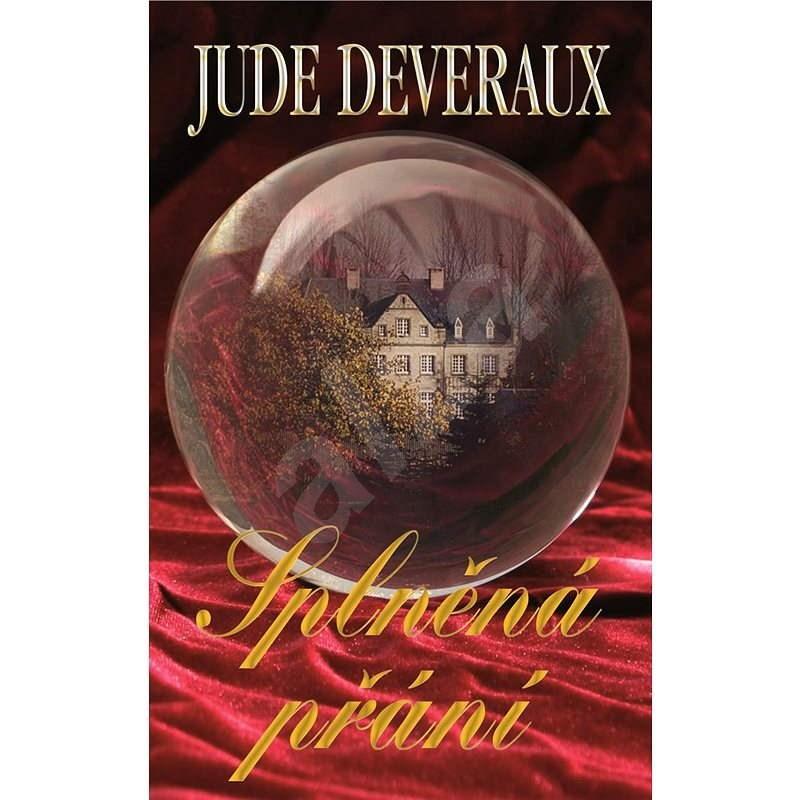 Splněná přání - Jude Deveraux
