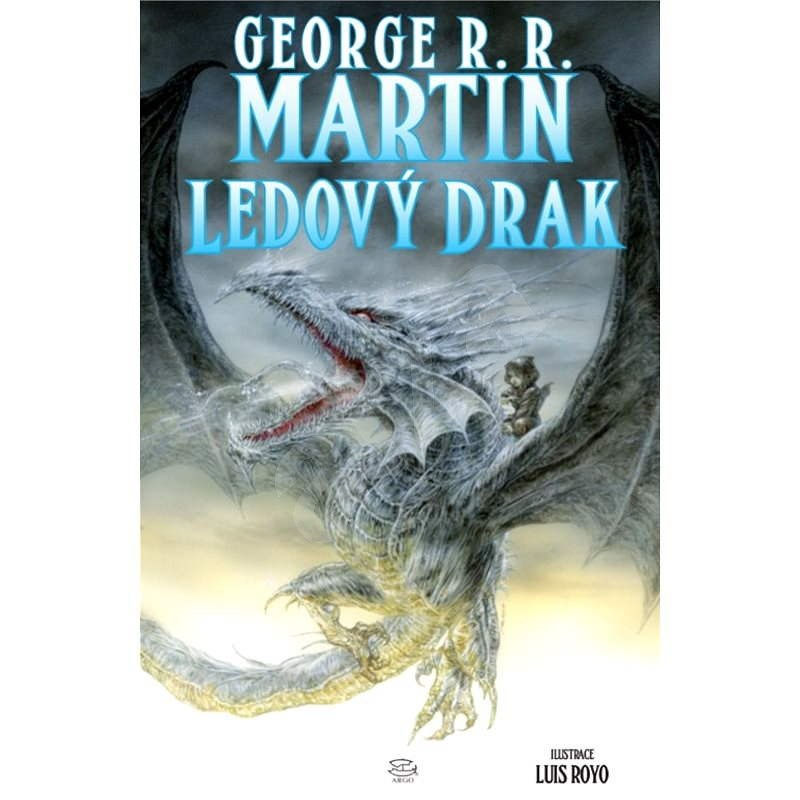Ledový drak - George R.R. Martin