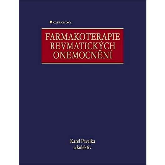 Farmakoterapie revmatických onemocnění - Karel Pavelka