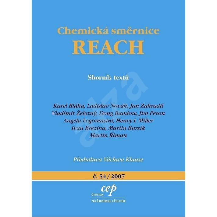 Chemická směrnice REACH - Ladislav Novák
