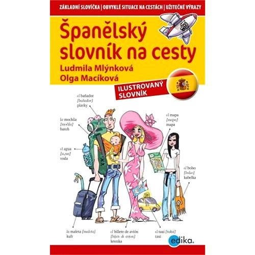 Španělský slovník na cesty - Ludmila Mlýnková