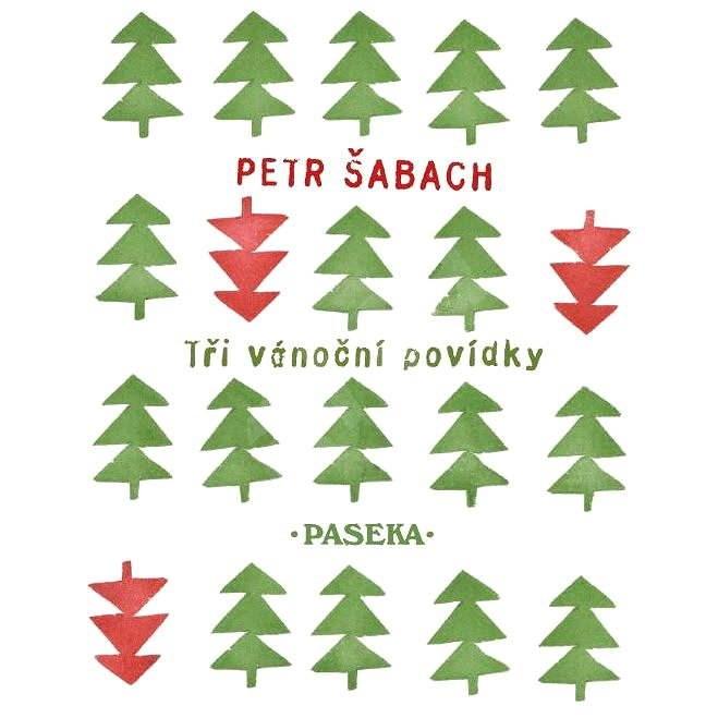 Tři vánoční povídky - Petr Šabach