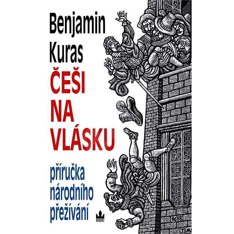 Češi na vlásku - Benjamin Kuras