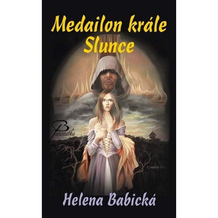 Medailon krále Slunce - Helena Babická