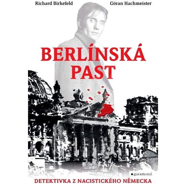 Berlínská past - Richard Birkefeld  Göran Hachmeister