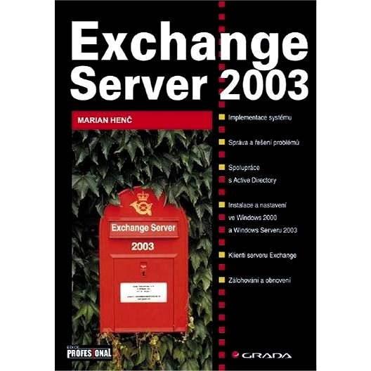 Exchange Server 2003 - Marian Henč