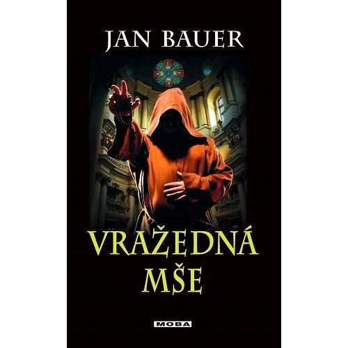 Vražedná mše - Jan Bauer