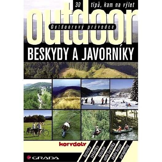 Outdoorový průvodce - Beskydy a Javorníky - Jakub Turek