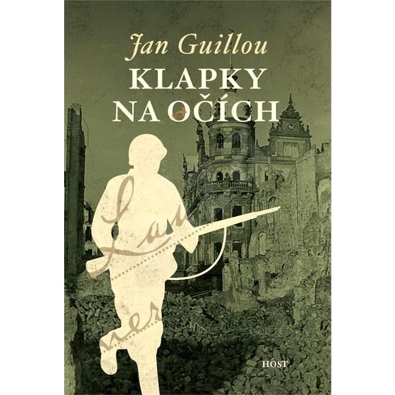 Klapky na očích - Jan Guillou
