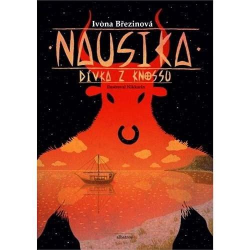 Nausika, dívka z Knossu - Ivona Březinová