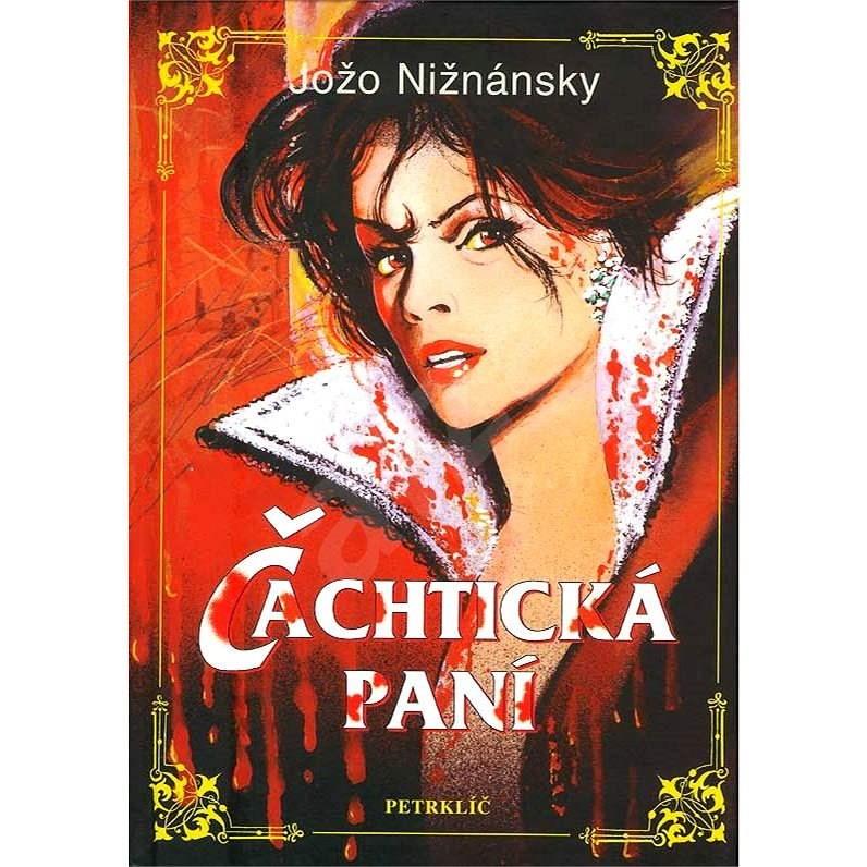 Čachtická paní - Jožo Nižnánsky