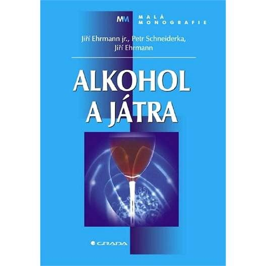 Alkohol a játra - Jiří Ehrmann