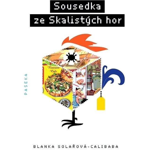 Sousedka ze Skalistých hor - Blanka Solařová-Calibaba