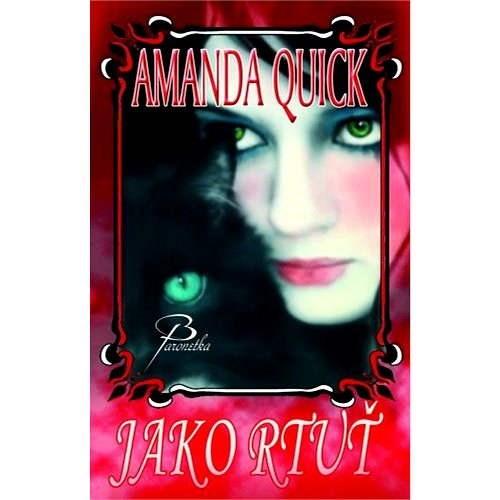 Jako rtuť - Amanda Quick