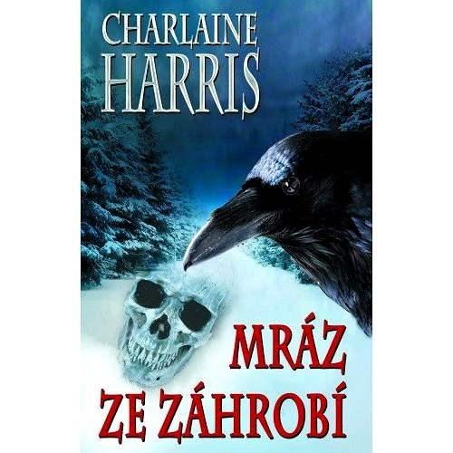 Mráz ze záhrobí - Charlaine Harris