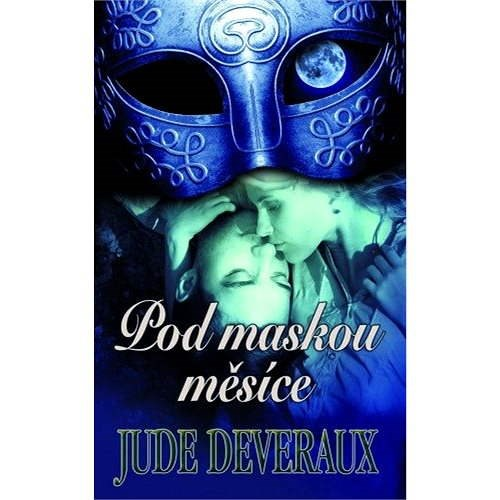 Pod maskou měsíce - Jude Deveraux