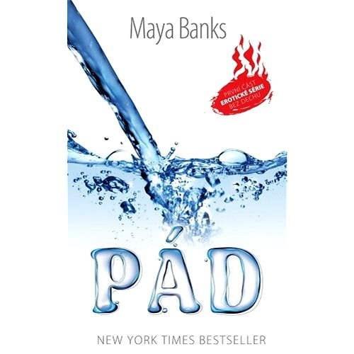 Pád - Maya Banks