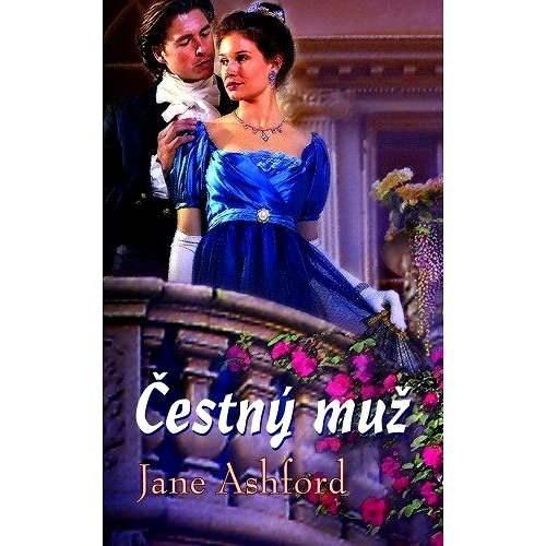 Čestný muž - Jane Ashford
