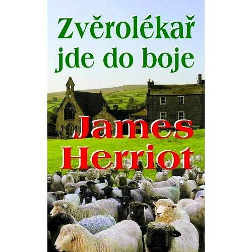 Zvěrolékař jde do boje - James Herriot