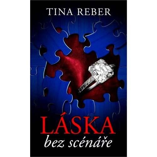 Láska bez scénáře - Tina Reber