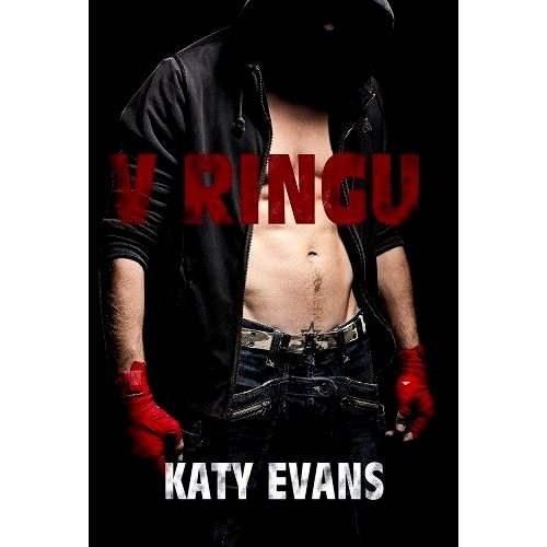 V ringu - Katy Evans