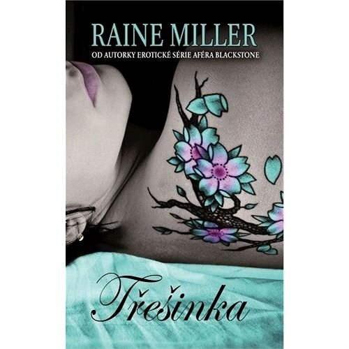 Třešinka - Raine Miller