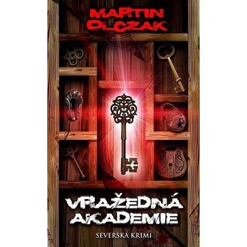 Vražedná akademie - Martin Olczak